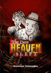 THE DAY HEAVEN SLEPT