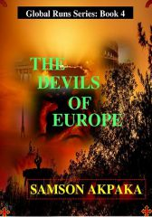 The Devils Of Europe (Global Runs Series: Book 4)