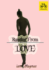 Running From Love