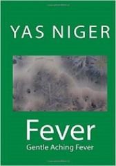 Fever: Gentle Aching Fever (Book IV)
