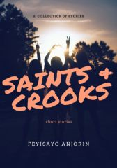 Saints and Crooks