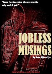 Jobless Musings