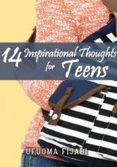 14 Inspirational Thoughts For Teens