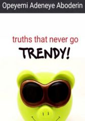 truths that never go trendy