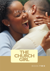 The Church Girl - Maturing In Love