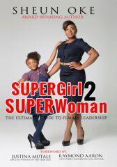 SUPERGirl 2 SUPERWoman: The Ultimate Guide to Female Leadership