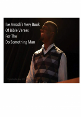 Ike Amadi's Very Book of Memory Verses for the Do Something Man.