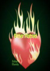 BITTER HATRED