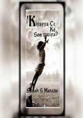 KIYAYYA KO SON ZUCIYA? by Sanah S Matazu   OkadaBooks