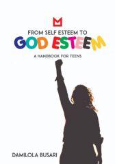 From Self Esteem to God Esteem