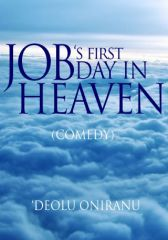 JOB'S FIRST DAY IN HEAVEN