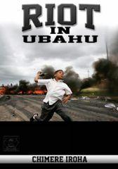 Riot in Ubahu