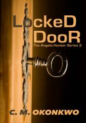 Locked Door (Angela Hunter Series, #3)