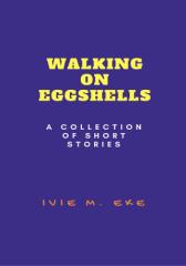 Walking On Eggshells.