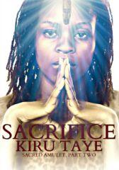 Sacrifice (Sacred Amulet, Part Two)