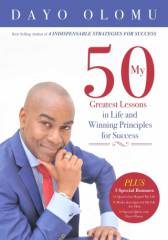 My 50 Greatest Lessons in Life and Winning Principles for Success