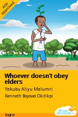 Whoever doesn't obey elders