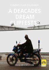 A Deacades dream #LIPFest18