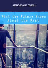 What the future knows about the past.