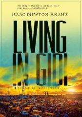 Living in Gidi: Seeing is Believing