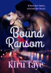 Bound To Ransom (Bound series #2)