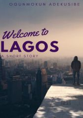 Welcome To Lagos (#CampusChallenge)