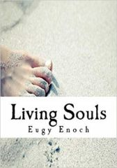 Living Souls - A Teen Chase For Glory