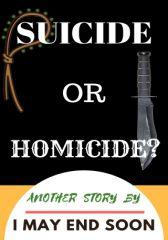 Suicide or Homicide?