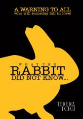 What the Rabbit did not know