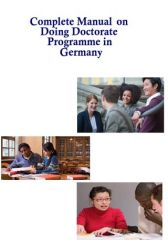 Complete Manual on Doing Doctorate programme in Germany
