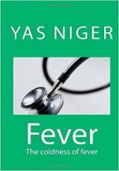 Fever: The coldness of fever (Book V)