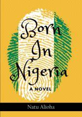 Born In Nigeria
