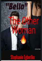 Bella, The Other Woman - Adult Only (18+)