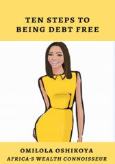 Ten Steps To Being Debt Free