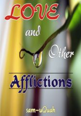 Love And Other Afflictions