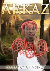 Arkaz: An Ancient African Adventure