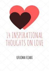 14 Inspirational Thoughts On Love