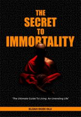 The Secret To Immortality