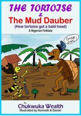 THE TORTOISE AND THE MUD DAUBER(How tortoise got a bald head)