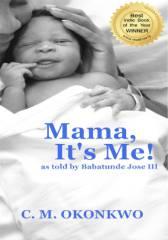 Mama, It's Me!