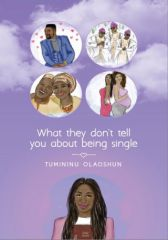 what they don't tell you about being single