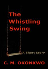 The Whistling Swing