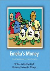 Emeka's Money - A modern parable about the impact of corruption
