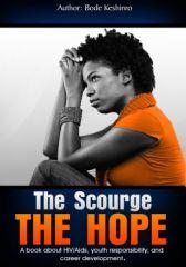 MY TEEN YEARS: THE SCOURGE THE HOPE