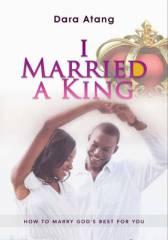 I MARRIED A KING