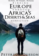 Finding Europe Through Africa's Deserts And Seas: The Perils,Triu