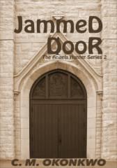 Jammed Door (Angela Hunter Series, #2)