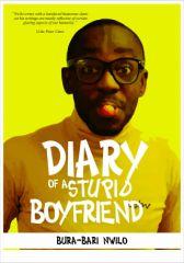 Diary of a Stupid Boyfriend