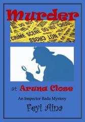 Murder at Aruna Close
