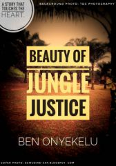 Beauty Of Jungle Justice